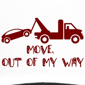 Trucker / Truck Driver: Move, out of my way. - Trucker Cap