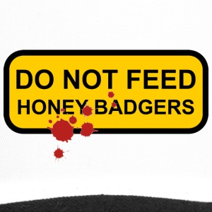 Do not feed honey badgers yellow sign - Trucker Cap