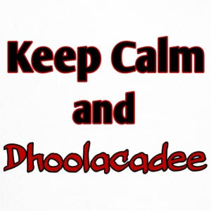 keep calm and dhoolacadee - Trucker Cap