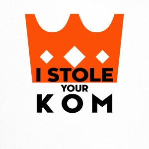 I STOLE YOUR KOM - Trucker Cap