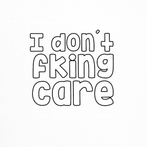 I dont care fking - Trucker Cap