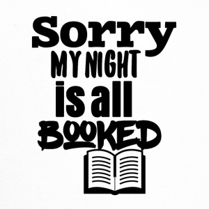 Sorry but my night is all booked - Trucker Cap