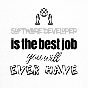 Software developer is the best job you will have - Trucker Cap