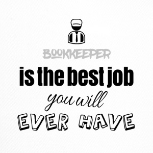 Bookkeeper is the best job you will ever have - Trucker Cap