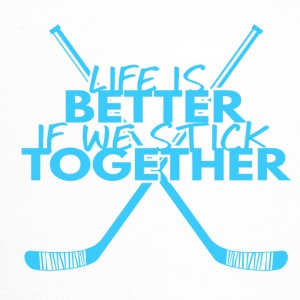 Hockey: Life is better if we stick together - Trucker Cap