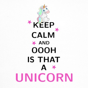 Keep Calm and ooh is that a Unicorn - Trucker Cap