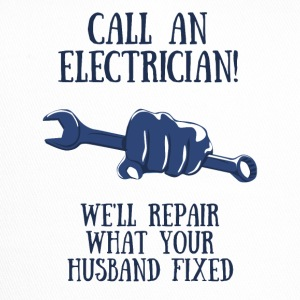 Electricians: Call of Electrician! We'll repair what - Trucker Cap