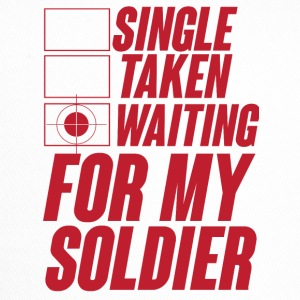 Military / Soldiers: Single, Taken, Waiting for my - Trucker Cap