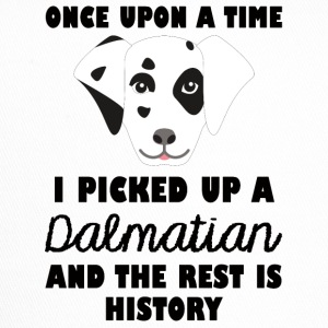 Dog / Dalmatian: Once Upon A Time I Picked Up - Trucker Cap