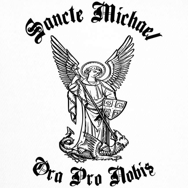 SANCTE MICHAEL ORA PRO NOBIS