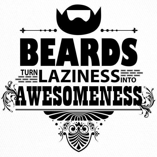 beards_laziness_awesomeness 10x
