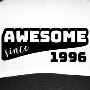 Awesome since 1996 / Birthday-Shirt - Trucker Cap