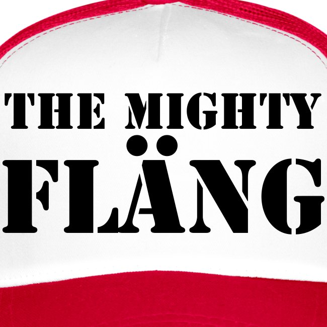 the might FLÄNG