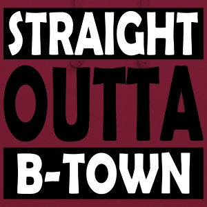 Straight Outta B-Town - Sweat-shirt à capuche unisexe