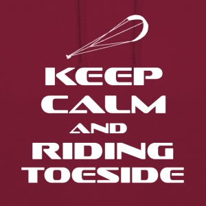 KITESURFING - KEEP CALM AND RIDING TOESIDE - Unisex Hoodie