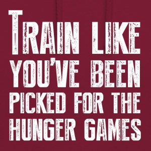 Train for the Hunger Games - Unisex Hoodie