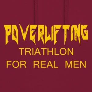 TRIATHLON FOR REAL MEN - Unisex Hoodie