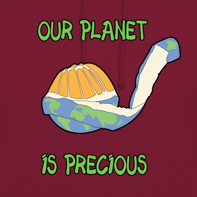 Our planet is precious