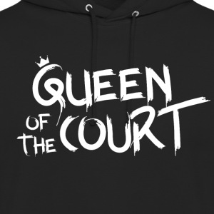 Queen of the court - Unisex Hoodie