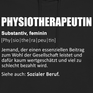 Physiotherapeutin/Physiotherapeut/Physiotherapie - Unisex Hoodie
