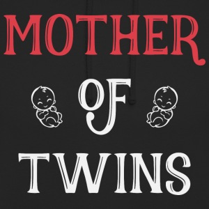 Mother of Twins mother day - Unisex Hoodie
