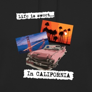 Life is sweet in California, poster travel t shirt - Unisex Hoodie