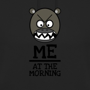 Guten Morgen Brummbär - ME AT THE MORNING - Unisex Hoodie