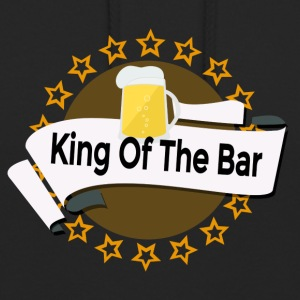 King of the Bar - Felpa con cappuccio unisex