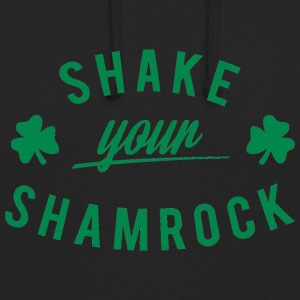 Journée de l'Irlande / Saint-Patrick: Shake Your Shamrock - Sweat-shirt à capuche unisexe