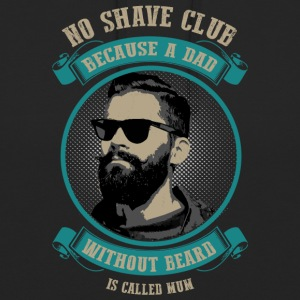 No Shave Club! For bearded Dads only. - Unisex Hoodie