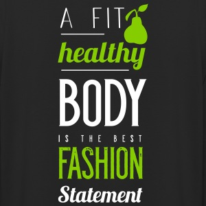 A fit healthy body is the best fashion statement - Unisex Hoodie