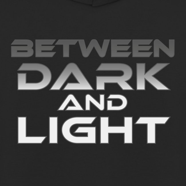 Between Dark And Light