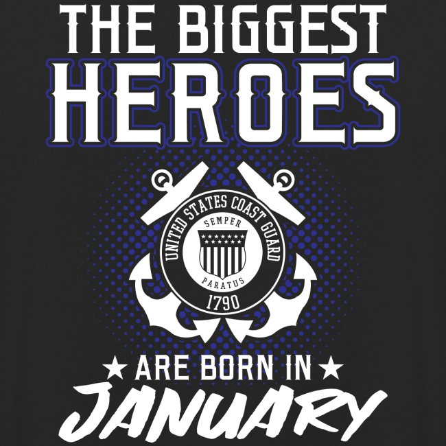 The Biggest Heroes Are Born In January