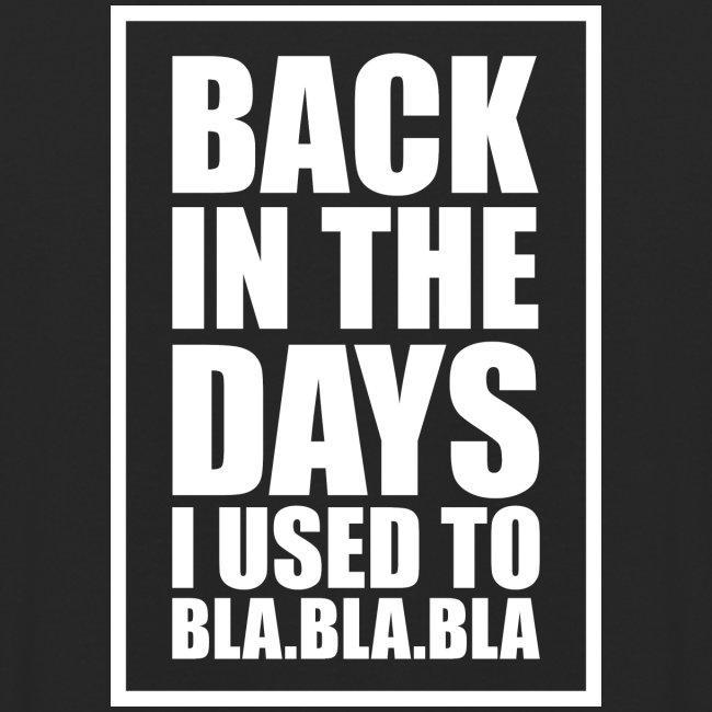 back in the days bla bla ver02