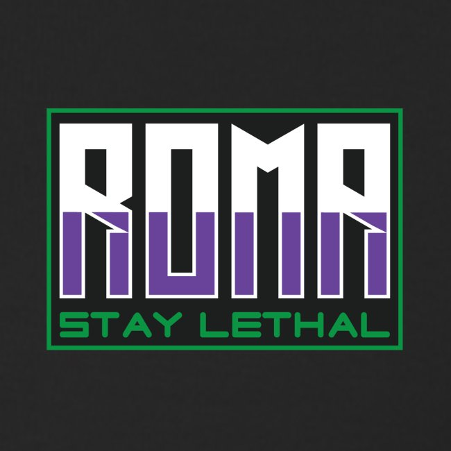 ROMA stay lethal
