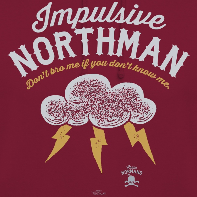 Impulsive Northman