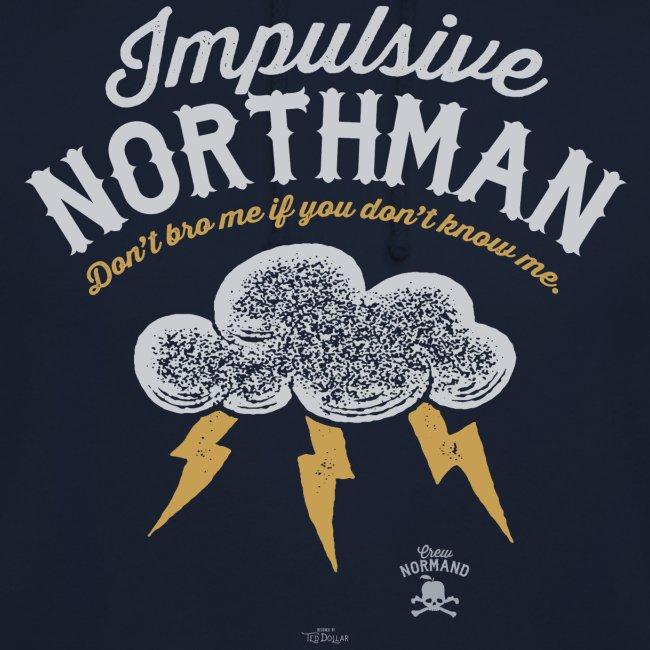 Impulsive Northman