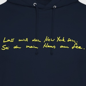 Let me be your NY, be thou my lake house. - Unisex Hoodie