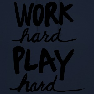 Work Hard Play Hard - Bluza z kapturem typu unisex
