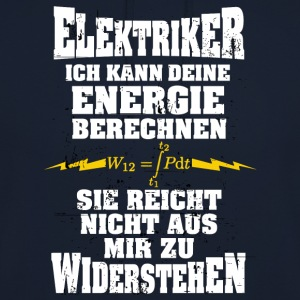 Electrician - I can calculate your energy - Unisex Hoodie