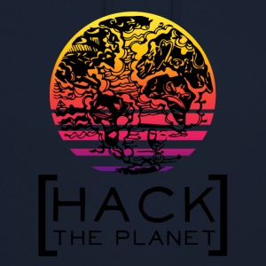 """Hack the planet"" motto T-Shirt - Unisex Hoodie"