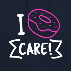 I DONUT care - Unisex Hoodie