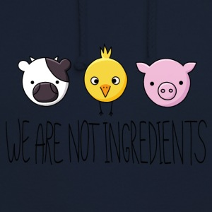 Vegan - We are not ingredients - Sweat-shirt à capuche unisexe