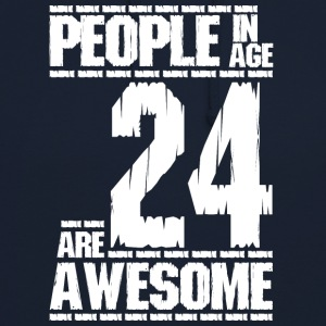 PEOPLE IN AGE 24 ARE AWESOME whit - Unisex Hoodie
