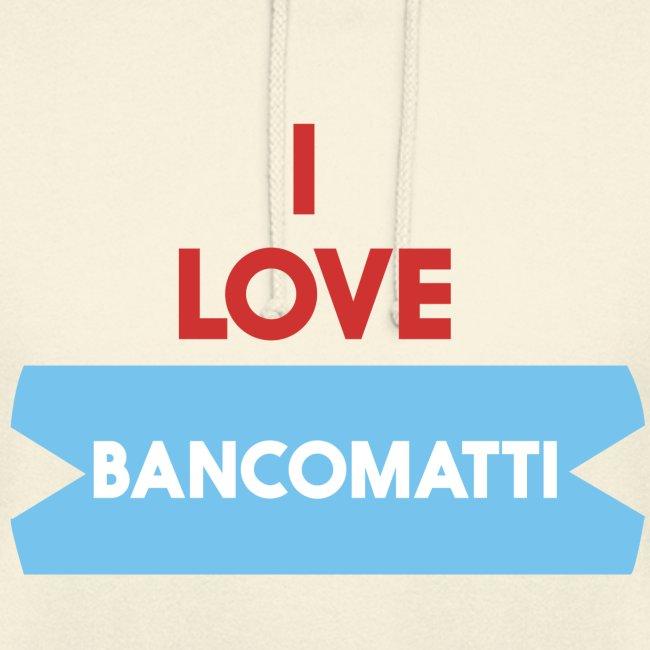 I LOVE BANCOMATTI VerROSSO