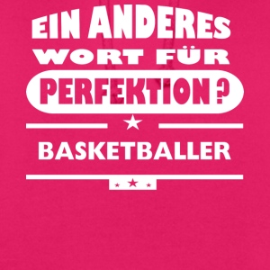 Basketballer Other word for perfection - Unisex Hoodie