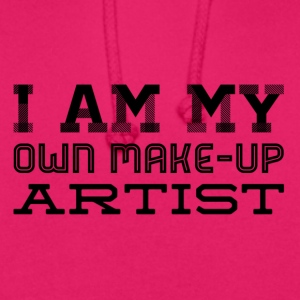 I am my own make up artist - Unisex Hoodie