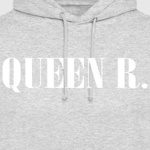 Queen R. You're the Queen! - Unisex Hoodie