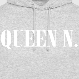 Queen N. You are the Queen! - Unisex Hoodie