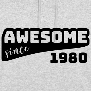 Awesome since 1980 / Birthday shirt - Unisex Hoodie